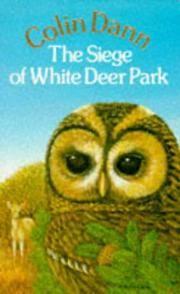 Siege Of White Deer Park