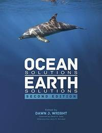 Ocean Solutions, Earth Solutions by  Dawn J. [Editor] Wright - Paperback - 2016-07-08 - from Hilltop Book Shop and Biblio.com