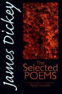James Dickey: The Selected Poems (Wesleyan Poetry Series)