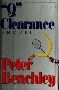 Q Clearance by Benchley, Peter