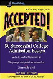 Accepted! 50 Successful College Admission Essays (Accepted! Series)