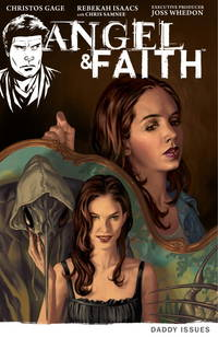 Angel & Faith, Volume 2: Daddy Issues