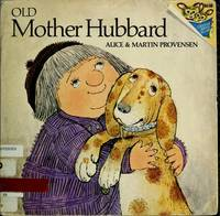 OLD MOTHER HUBBARD (Picturebacks) by Alice Provensen - Paperback - July 1982 - from The Book Worm Bookstore, LLC (SKU: 227979)