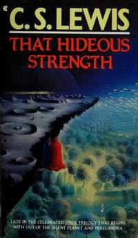 image of That Hideous Strength (A Modern Fairy-Tale for Grownups)