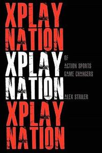X Play Nation of Action Sports
