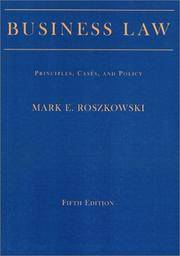 Business Law: Principles, Cases, and Policy