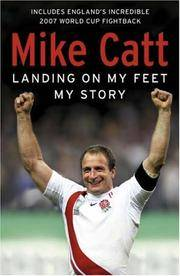 LANDING ON MY FEET - MY STORY. [Author SIGNED copy.]