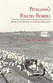 Petaluma's Poultry Pioneers Recall the Heyday of Chicken Ranching
