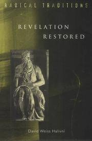 Revelation Restored: Divine Writ and Critical Responses (Radical Traditions)