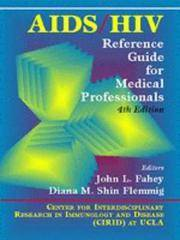 AIDS/HIV Reference Guide for Medical Professionals