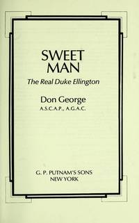 Sweet Man: The Real Duke Ellington