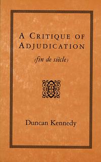 A Critique of Adjudication [fin de siècle]