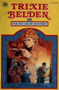 image of Trixie Belden the Pet Show Mystery (Trixie Belden Series No. 37)