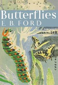image of Butterflies (Collins New Naturalist Library, Book 1)