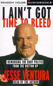I Ain't Got Time to Bleed: Reworking the Body Politic from the Bottom Up (3 Audio Cassettes)