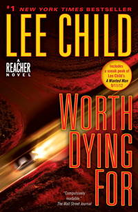 Worth Dying for by  Lee Child - Paperback - from Russell Books Ltd (SKU: FORT450945)