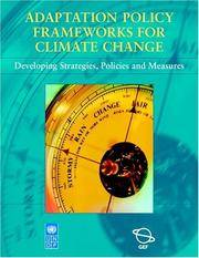 ADAPTATION POLICY FRAMEWORK FOR CLIMATE CHANGE