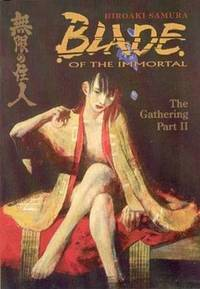 Blade of the Immortal The Gathering Part II