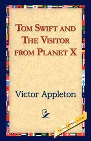 Tom Swift and the Visitor from Planet X by  Victor II Appleton - Paperback - from Russell Books Ltd and Biblio.com
