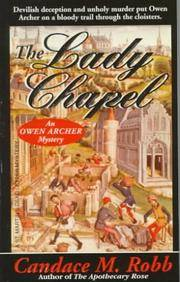 The Lady Chapel (An Owen Archer Mystery) by Candace M. Robb - Paperback - 1995-05-15 - from Ergodebooks (SKU: DADAX0312954603)