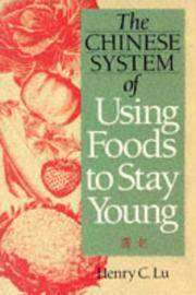 The Chinese System of Using Foods to Stay Young