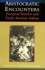 Aristocratic Encounters: European Travelers and North American Indians