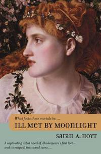 Ill Met By Moonlight by Sarah A. Hoyt - 2001