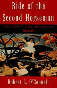 The Ride of the Second Horseman: Birth and Death of War