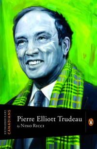 Pierre Elliott Trudeau (Extraordinary Canadians series)