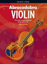 Abracadabra Violin (Pupils Book): The Way to Learn Through Songs and Tunes (Abracadabra Strings)