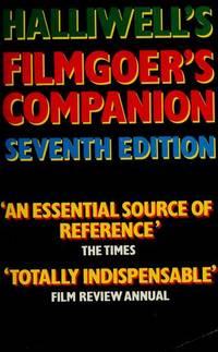 Halliwell's Filmgoer's Companion; Seventh Edition