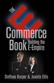 The E-Commerce Book: Building the E-Empire (1st Edition) (Communications Networking and Multimedia)