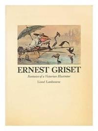 Ernest Grisset: Fantasies of a Victorian Illustrator