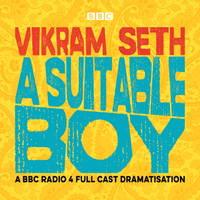 image of A Suitable Boy (BBC Radio 4 Full Cast Dramatis)