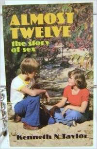 ALMOST TWELVE: THE STORY OF SEX