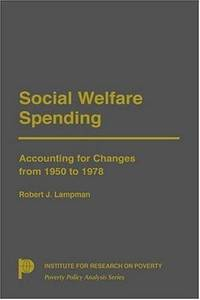 Social Welfare Spending: Accounting for Changes from 1950-1978
