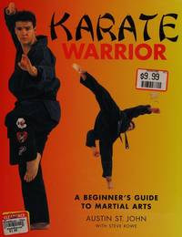 Karate Warrior by Austin St John - Hardcover - 1996 - from Lady Lisa's Bookshop (SKU: 20769)