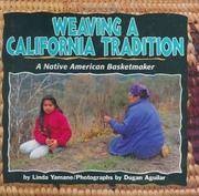 Weaving a California Tradition: A Native American Basketmaker (We Are Still Here)