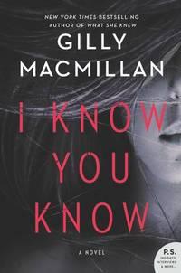I Know You Know  A Novel