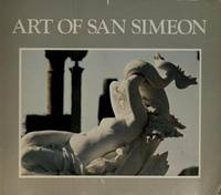 The Art of San Simeon: Introduction to the Collection