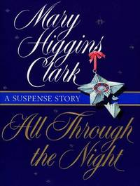 All Through The Night : A Suspense Story