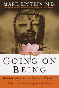 Going on Being: Buddhism and the Way of Change.