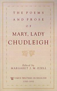 The Poems and Prose of Mary, Lady Chudleigh (Women Writers in English 1350-1850)