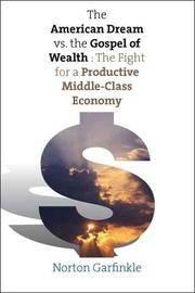 The American Dream Vs. The Gospel of Wealth