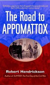 The Road to Appomattox