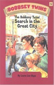Bobbsey Twins 09: The Bobbsey Twins' Search in the Great City