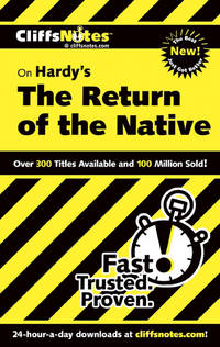CliffsNotes on Hardys The Return of the Native Cliffsnotes Literature Guides