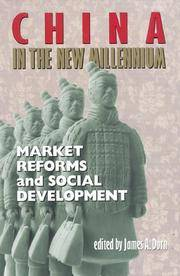 China in the New Millenium: Market Reforms and Social Development