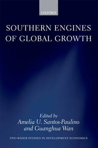 Southern Engines of Global Growth (Wider Studies in Development Economics) by  Guanghua  Wan - Hardcover - from Powell's Bookstores Chicago (SKU: BR13561)