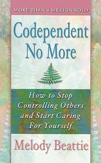 image of Codependent No More (Turtleback School_Library Binding Edition)